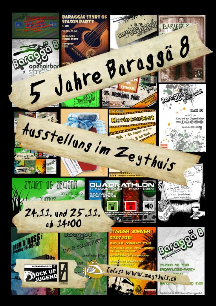 Ausstellung 5 Jahre Baraggä8 - Good Bye Baraggä8