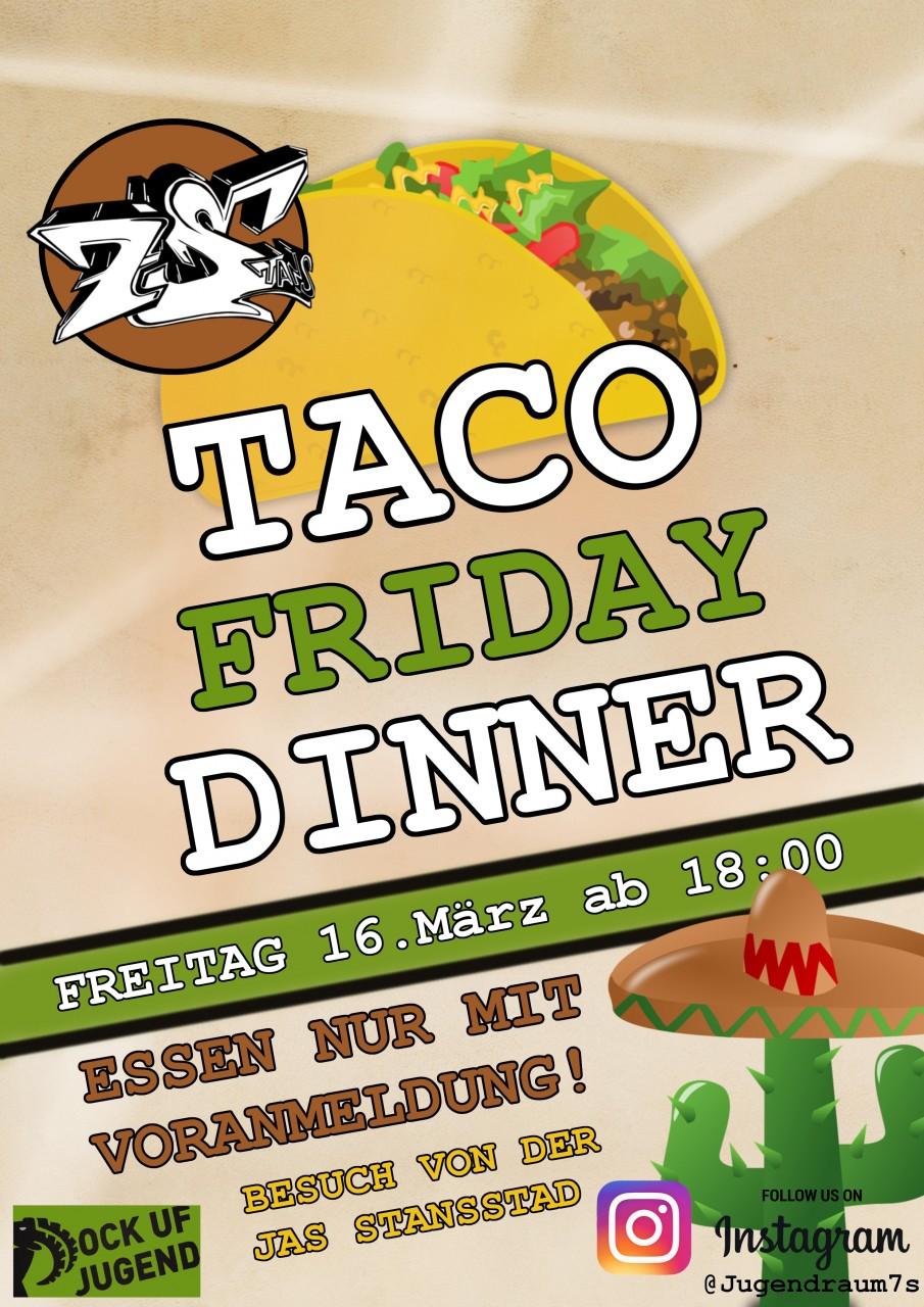 TACO FRIDAY DINNER